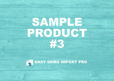 EasyDemoImport.com Sample Product #3